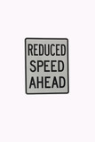 reduce speed poster