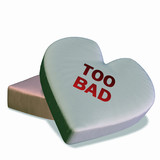 conversation heart - too bad poster