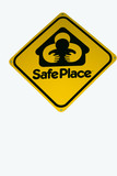 safe place project yellow sign poster