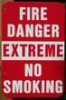 fire danger extreme no smoking