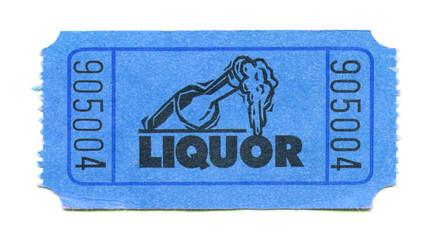 liquor or alcohol ticket