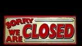 sign.closed sign.sorry we are closed.no entry/aces poster