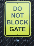 do not block gate sign poster