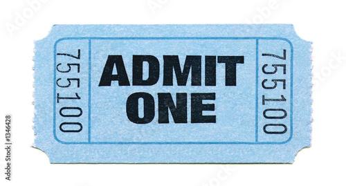 Foto op Aluminium Uitvoering admit one ticket (light blue)