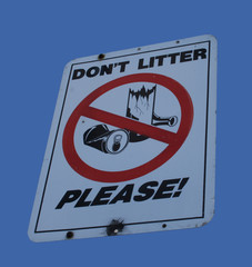 don't litter please sign