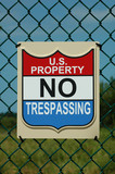 no trespassing sign. us government property poster
