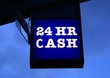 sign. 24 hr cash