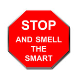 stop sign smell the smart poster