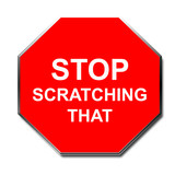 stop scratching that sign poster