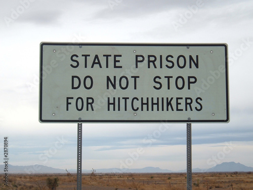 state prison - no hitchhikers