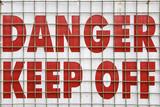 danger keep off sign poster