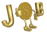 golden dollar with job concept. 3d image. poster