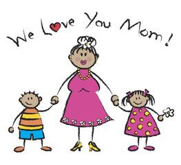 We Love You Mom - family in tan skin tone