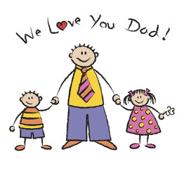 We Love You Dad light skin tone family