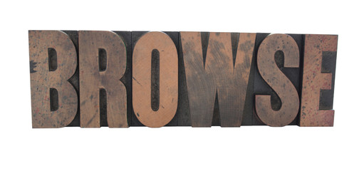 the word 'Browse' in old, inkstained wood type