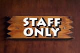 sign. staff only poster
