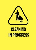 Cleaning in progress sign poster