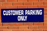 sign. customer parking only poster