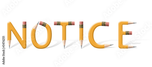 Yellow wooden pencils spelling Notice word