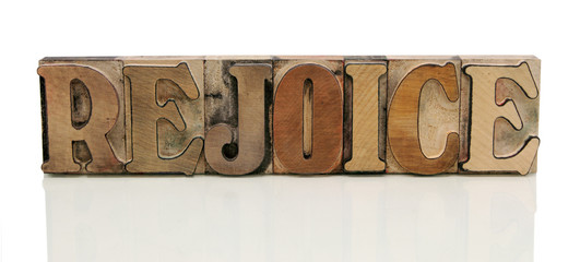 rejoice in letterpress wood type