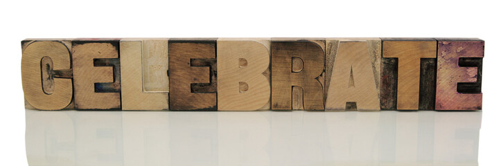 celebrate in letterpress wood type