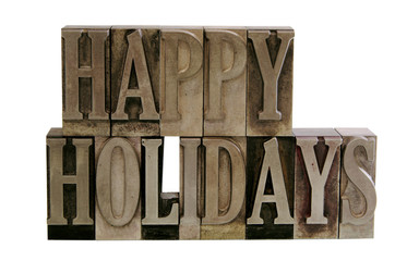 happy holidays in letterpress metal type