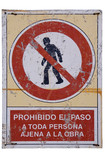 No unauthorised access spanish traffic sign poster