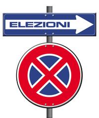 cartello senso unico e divieto di fermata: elezioni