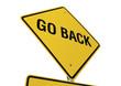 Go Back road sign