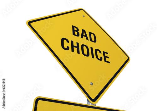 Bad Choice road sign