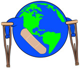 earth with bandaid on crutches - concept of global concern  poster