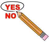 pencil choosing yes and circling it  poster
