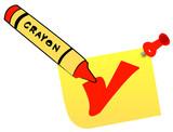 wax crayon making check mark on thumb tacked note poster
