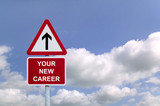 Your New Career Sign post in the sky poster