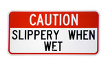 Isolated Caution Slippery When Wet Sign poster