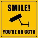 CCTV Smile! Sign poster