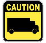 yellow caution sign with transport truck  poster