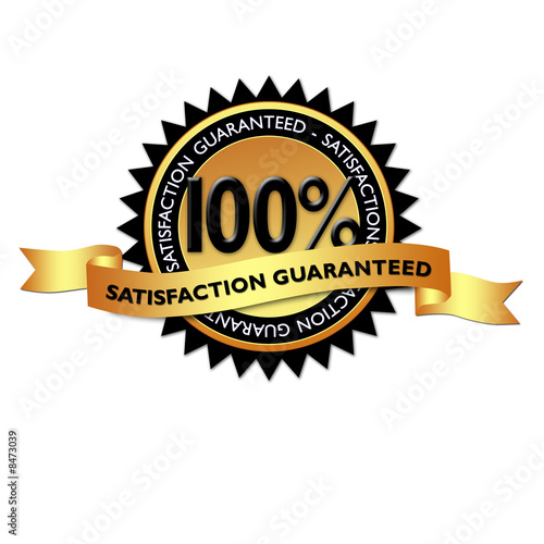 100  satisfaction guaranteed