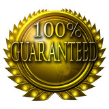 golden medal with 100% guaranteed written on it poster