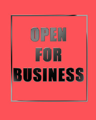 Open for Business.