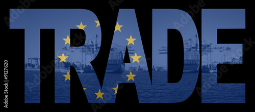 Trade text with European Union flag over container ships