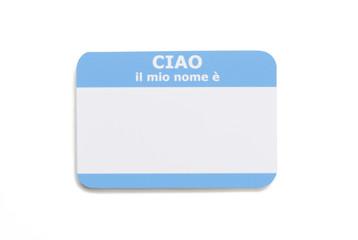 Italian hello name tag isolated on white background