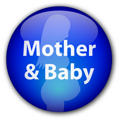"""Mother & Baby"" button"