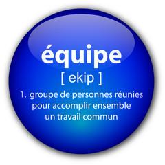 """Bouton """"Equipe"""" avec définition"""