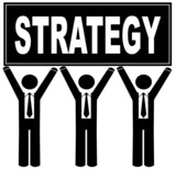 business men holding up sign saying strategy poster