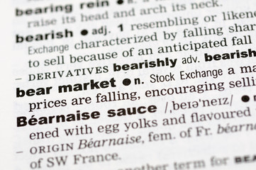 A close up of the word bear market from a dictionary