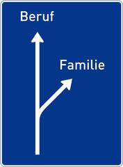Beruf–Familie (Autobahntafel)