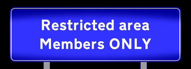 restricted area - members only