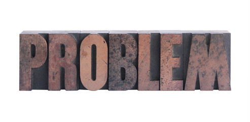 the word 'problem' in old ink-stained wood type