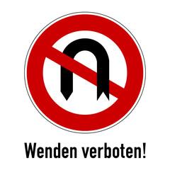 verkehrszeichen wenden verboten!